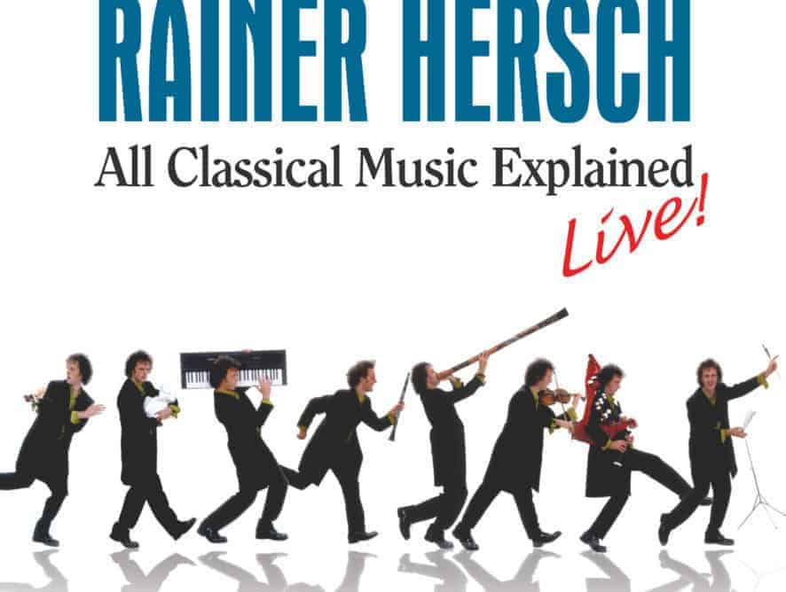 Rainer Hersch's 'All Classical Music Explained' - Live!