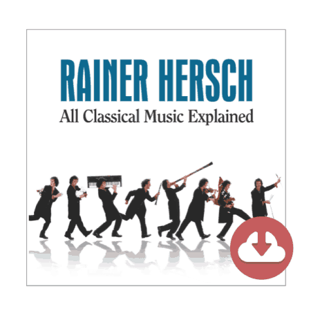 Rainer Hersch's 'All Classical Music Explained' - Live! (Download)