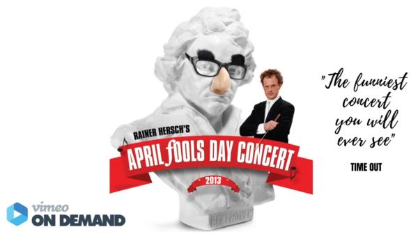 Watch Rainer Herch's April Fools Day Concert 2013